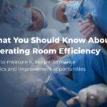 improve operating room efficiency