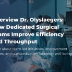 dr christophe olyslaegers operating room efficiency