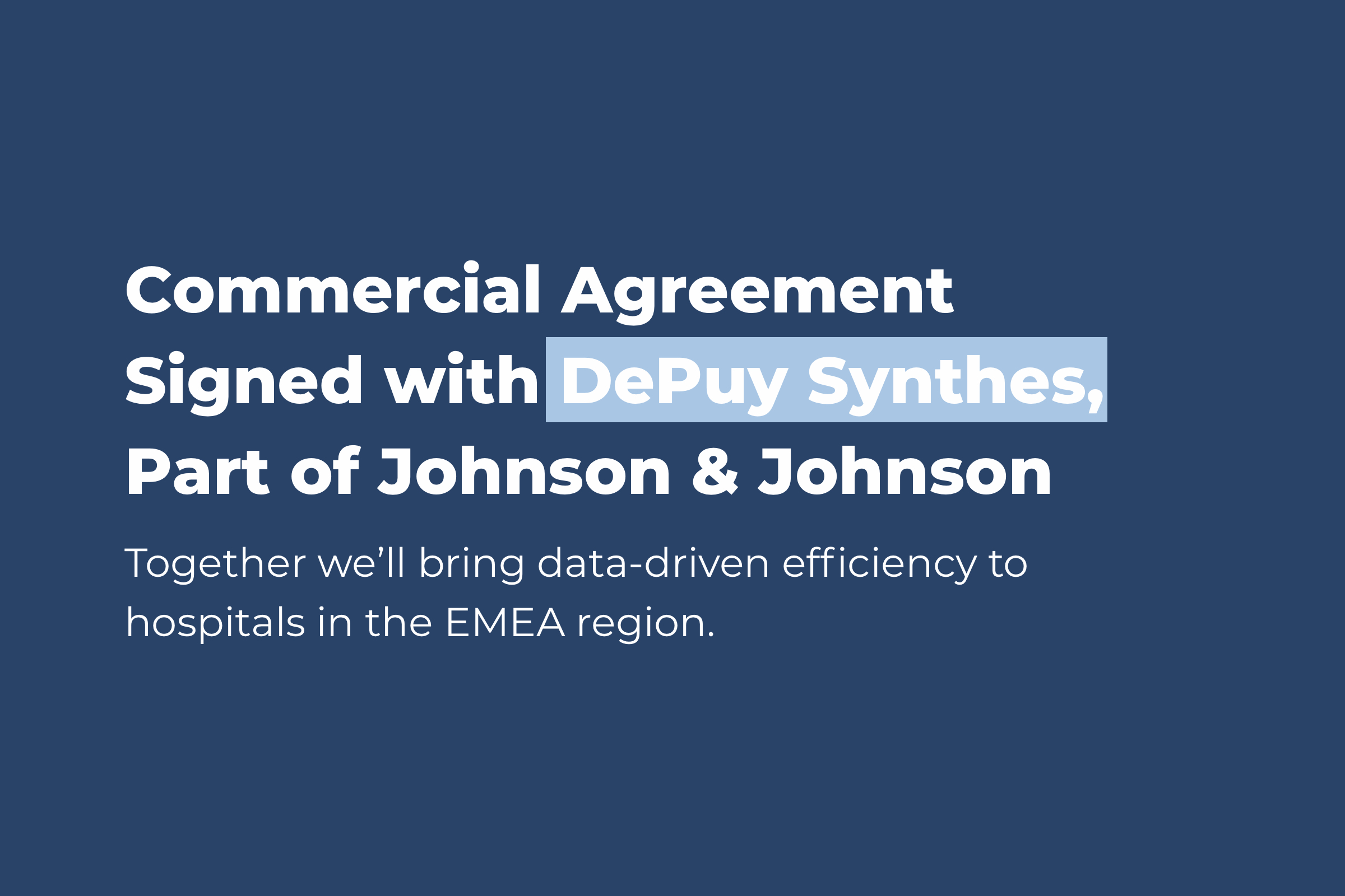DePuy Synthes, Johnson and Johnson, J&J, JnJ, DSP, DEO, data-driven efficiency, OR efficiency
