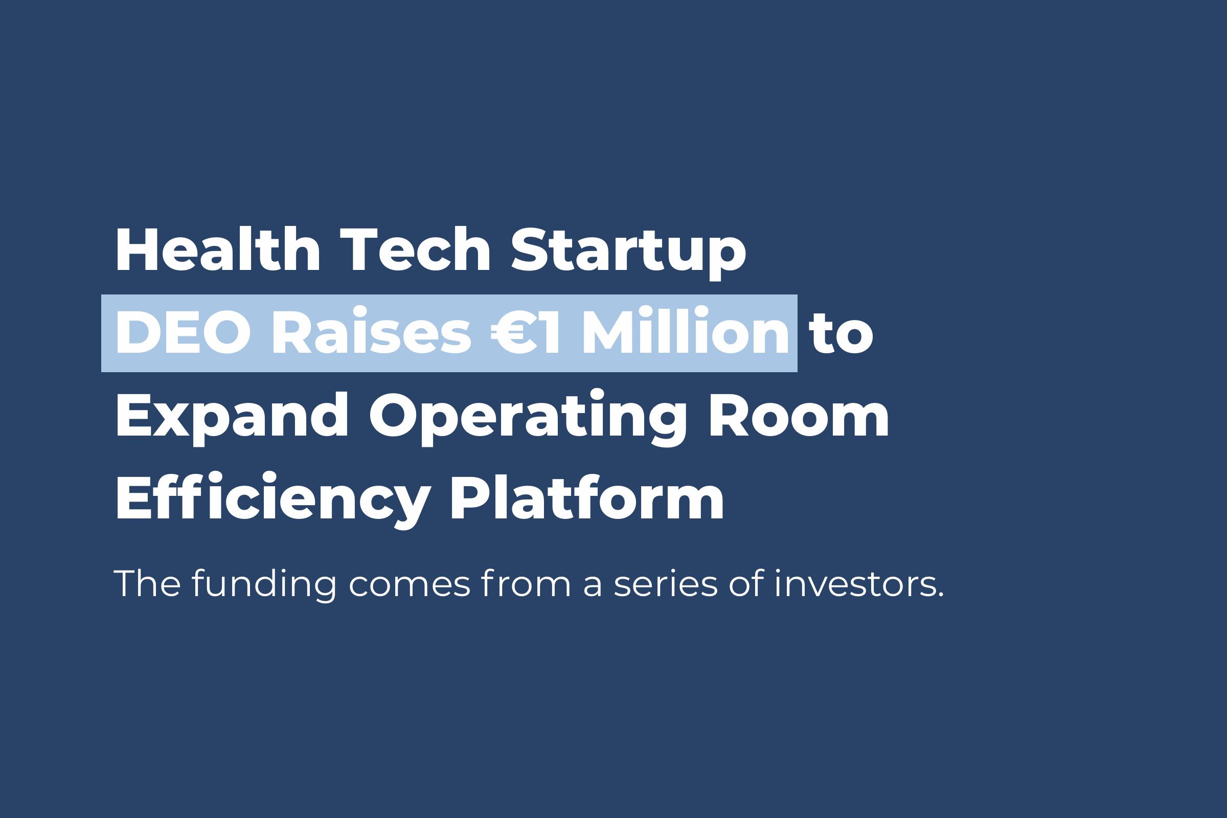 DEO raises 1 million, OR efficiency, or efficiency platform